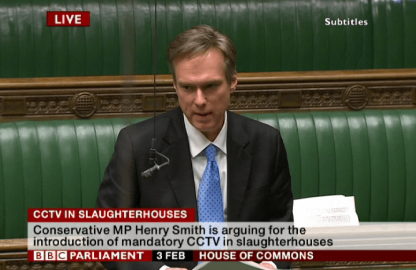 Henry Smith MP Adjournment Debate on CCTV in slaughterhouses